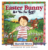 Easter Bunny, Are You For Real? - eBook  -     By: Harold Myra