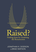 Raised?: Finding Jesus by Doubting the Resurrection - eBook