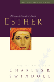 Esther: A Woman of Strength and Dignity - eBook  -     By: Charles R. Swindoll