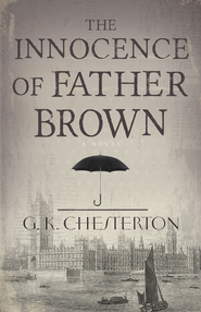Innocence of Father Brown, The - eBook  -     By: G.K. Chesterton