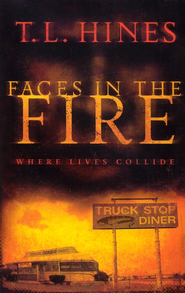 Faces in the Fire - eBook  -     By: T.L. Hines