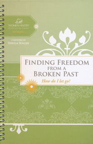 Finding Freedom from a Broken Past: How do I let go? - eBook  -
