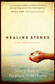 Healing Stones - eBook  -     By: Nancy Rue, Stephen Arterburn