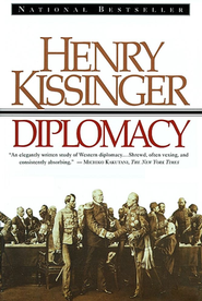 Diplomacy   -     By: Henry A. Kissinger