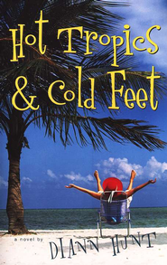 Hot Tropics and Cold Feet - eBook  -     By: Diann Hunt