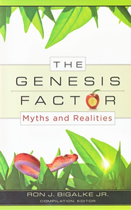 The Genesis Factor: Myths and Realities   -     By: Ron J. Bigalke Jr.