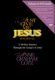 Just Give Me Jesus Journal - eBook  -     By: Anne Graham Lotz