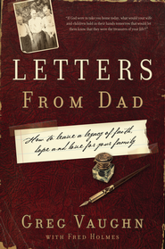 LETTERS FROM DAD - eBook  -     By: Greg Vaughn, Fred Holmes