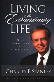 Living the Extraordinary Life: 9 Principles to Discover It - eBook  -     By: Charles F. Stanley