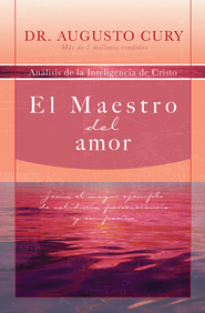 Maestro Del Amor, The Master of Love - eBook  -     By: Dr. Augusto Cury
