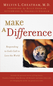 Make a Difference: Responding to God's Call to Love the World - eBook  -     By: Melvin Cheatham
