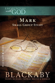 Mark: A Blackaby Bible Study Series - eBook  -     By: Henry T. Blackaby
