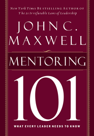 Mentoring 101 - eBook  -     By: John C. Maxwell