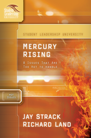 Mercury Rising: 8 Issues That Are Too Hot to Handle - eBook  -     By: Jay Strack, Richard Land