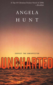 Uncharted  -     By: Angela Hunt