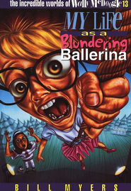 My Life as a Blundering Ballerina - eBook  -     By: Bill Myers
