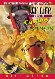 My Life as a Cowboy Cowpie - eBook  -     By: Bill Myers