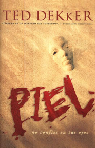 Piel (Skin) - eBook  -     By: Ted Dekker