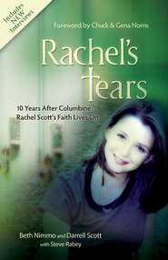 Rachel's Tears: 10th Anniversary Edition: The Spiritual Journey of Columbine Martyr Rachel Scott - eBook  -     By: Beth Nimmo, Darrell Scott, Steve Rabey