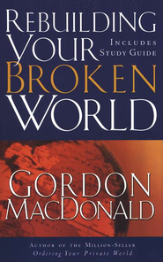 Rebuilding Your Broken World - eBook  -     By: Gordon MacDonald