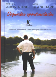 Segundas Oportunidades (The Mulligan: A Parable of Second Chances) - eBook  -     By: Ken Blanchard