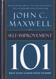 Self-Improvement 101: What Every Leader Needs to Know - eBook  -     By: John C. Maxwell