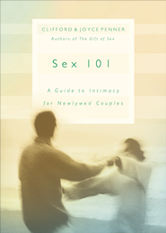 Sex 101 - eBook  -     By: Clifford Penner, Joyce Penner