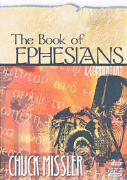 Ephesians Commentary          - Audiobook on MP3 CD-ROM  -     By: Chuck Missler