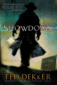 Showdown: A Paradise Novel - eBook  -     By: Ted Dekker