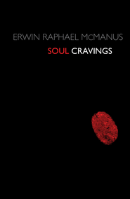 Soul Cravings - eBook  -     By: Erwin Raphael McManus