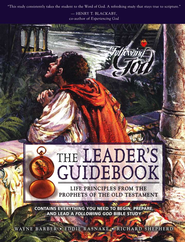 Following God Series: Life Principles from the Prophets  of the Old Testament, Leaders Guide  -     By: Wayne Barber, Eddie Rasnake, Richard Shepherd
