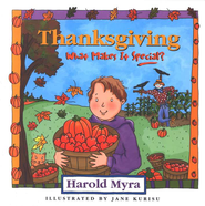 Thanksgiving, What Makes It Special? - eBook  -     By: Harold Myra