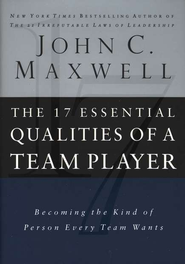 The 17 Essential Qualities of a Team Player: Becoming the Kind of Person Every Team Wants - eBook  -     By: John C. Maxwell