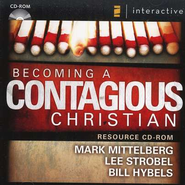Becoming a Contagious Christian: Communicating Your Faith in a Style That Fits You  -