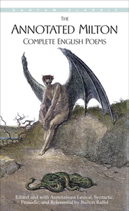 The Annotated Milton: Complete English Poems   -     Edited By: Burton Raffel     By: John Milton