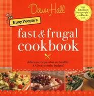 The Busy People's Fast and Frugal Cookbook - eBook  -     By: Dawn Hall