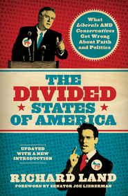 The Divided States of America?: What Liberals AND Conservatives are missing in the God-and-country shouting match! - eBook  -     By: Richard Land