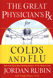 The Great Physician's Rx for Colds and Flu - eBook  -     By: Jordan S. Rubin, Joseph Brasco