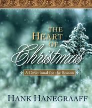 The Heart of Christmas: A Devotional for the Season - eBook  -     By: Hank Hanegraaff