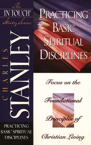 The In Touch Study Series: Practicing Basic Spiritual Disciplines - eBook  -     By: Charles F. Stanley