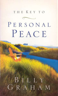 The Key to Personal Peace - eBook  -     By: Billy Graham