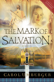 The Mark of Salvation - eBook  -     By: Carol Umberger