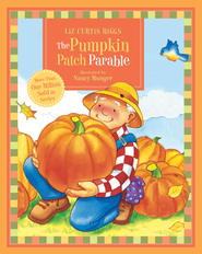 The Parable Series: The Pumpkin Patch Parable - eBook  -     By: Liz Curtis Higgs