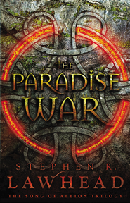 The Paradise War: Book One in The Song of Albion Trilogy - eBook  -     By: Stephen R. Lawhead