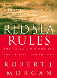 The Red Sea Rules - eBook  -     By: Robert J. Morgan