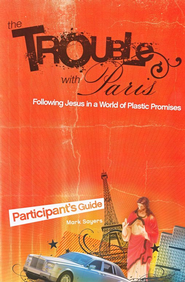 The Trouble with Paris Participant's Guide - eBook  -     By: Mark Sayers, Ben Catford