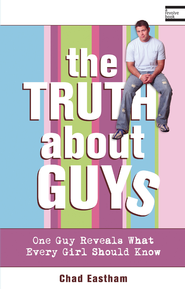 The Truth About Guys - eBook  -     By: Chad Eastham