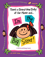 There's a Brand-New Baby at Our House and...I'm the Big Sister! - eBook  -     By: Susan Ligon