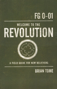 Welcome to the Revolution: A Field Guide For New Believers - eBook  -     By: Brian Tome
