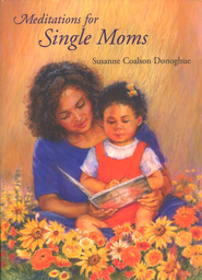 Meditations for Single Moms   -     By: Susanne Donoghue